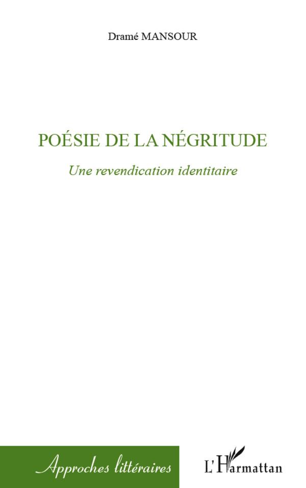 POESIE DE LA NEGRITUDE UNE REVENDICATION IDENTITAIRE