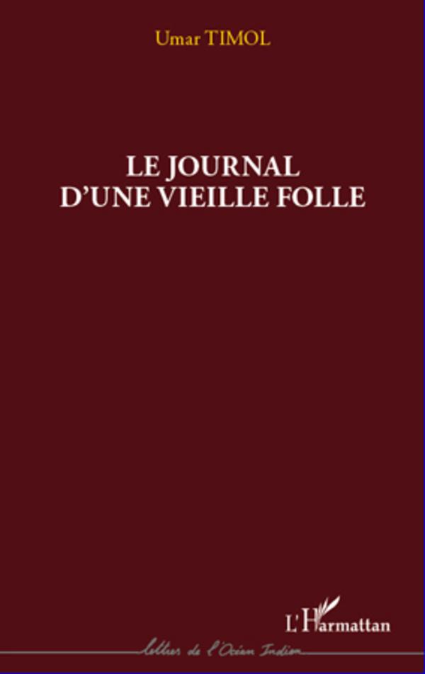 JOURNAL D'UNE VIEILLE FOLLE