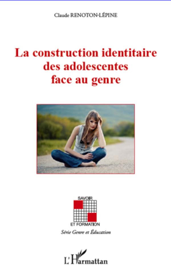CONSTRUCTION IDENTITAIRE (RENTON) DES ADOLESCENTES FACE AU GENRE