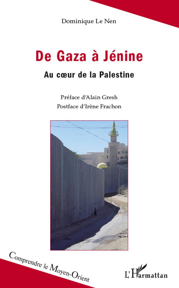 DE GAZA A JENINE AU COEUR DE LA PALESTINE