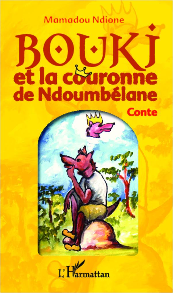 BOUKI ET LA COURONNE DE NDOUMBELANE  CONTE