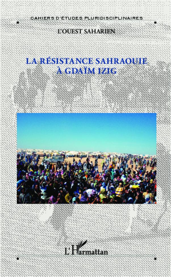 RESISTANCE SAHRAOUIE A GDAIM IZIG