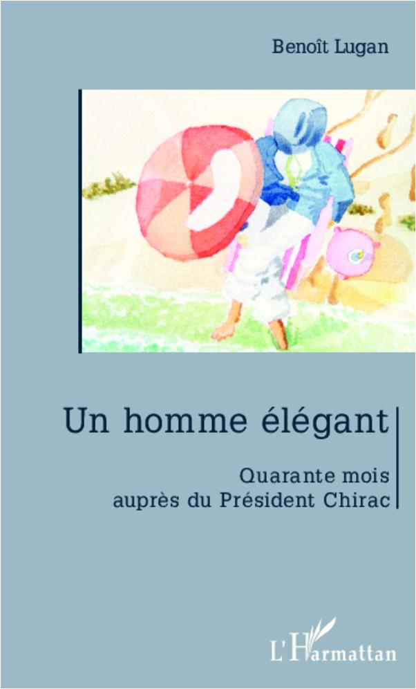 HOMME ELEGANT QUARANTE MOIS AUPRES DU PRESIDENT CHIRAC