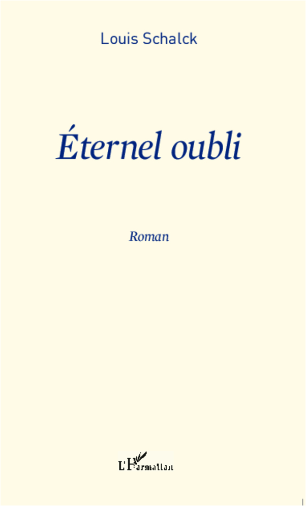 ETERNEL OUBLI  ROMAN