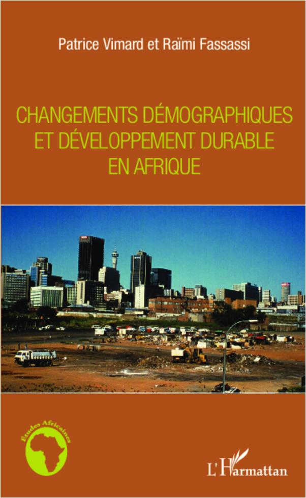 CHANGEMENTS DEMOGRAPHIQUES ET DEVELOPPEMENT DURABLE EN AFRIQUE
