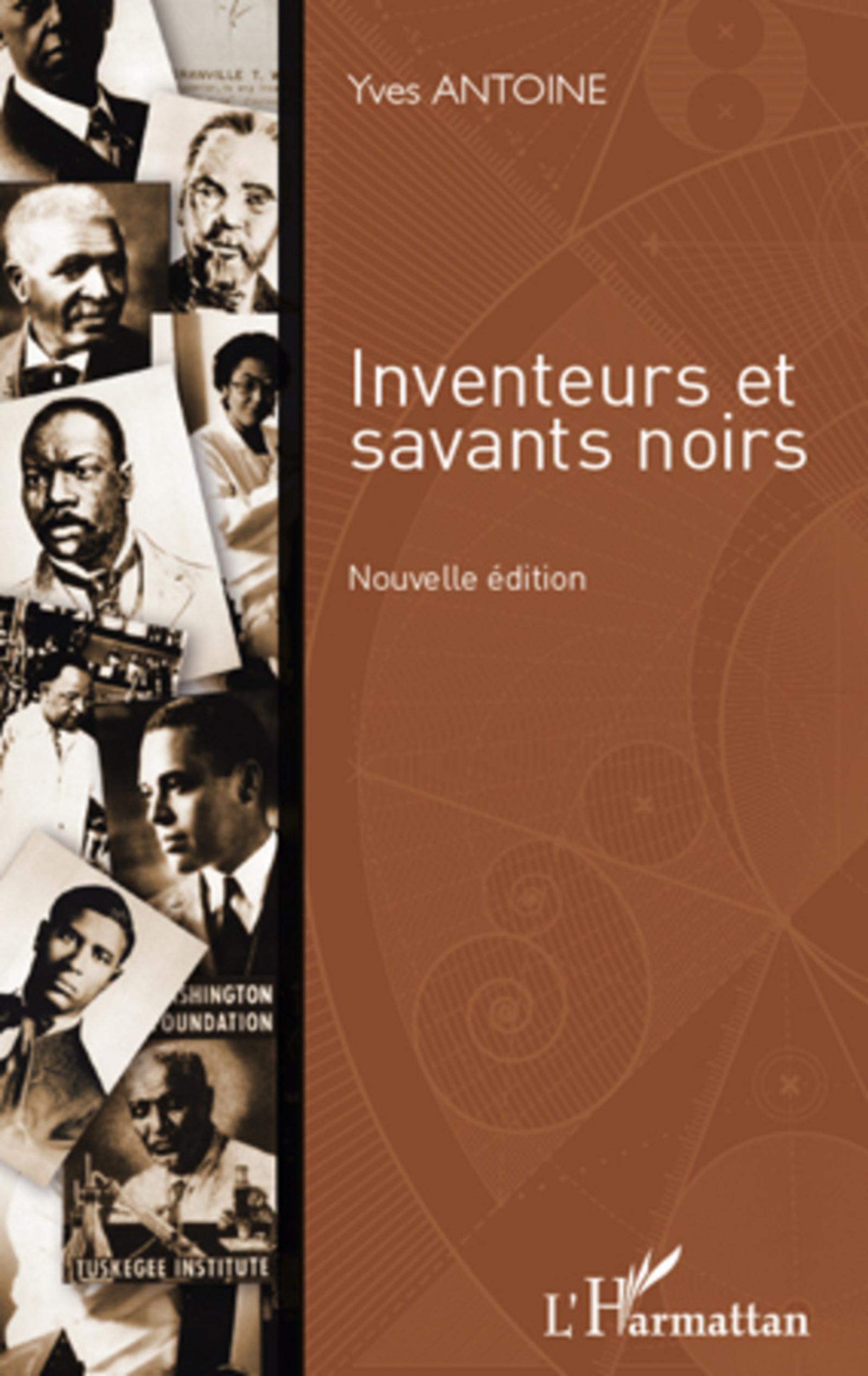 INVENTEURS ET SAVANTS NOIRS (NOUVELLE EDITION)