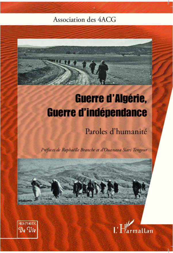 GUERRE D'ALGERIE GUERRE D'INDEPENDANCE PAROLES D'HUMANITE