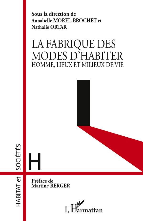 FABRIQUE DES MODES D'HABITER HOMME LIEUX ET MILIEUX DE VIE
