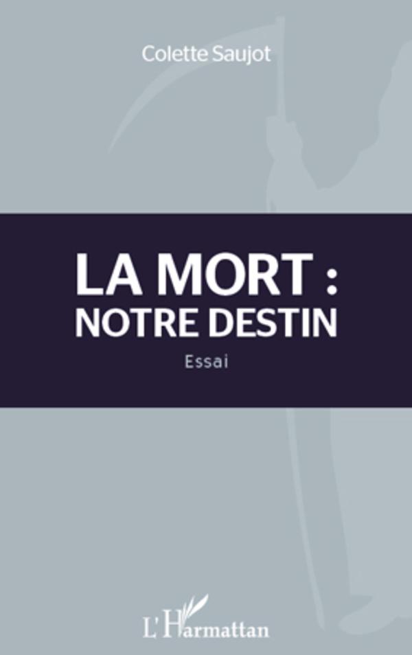 MORT NOTRE DESTIN  ESSAI