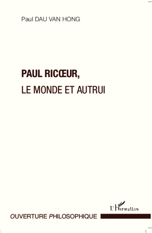PAUL RICOEUR LE MONDE ET AUTRUI