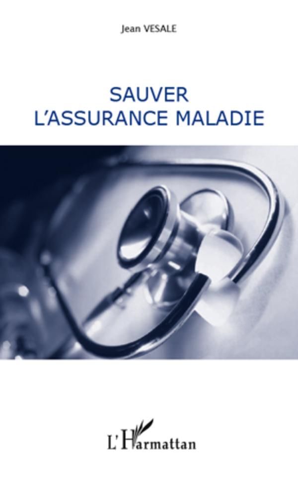 SAUVER L'ASSURANCE MALADIE