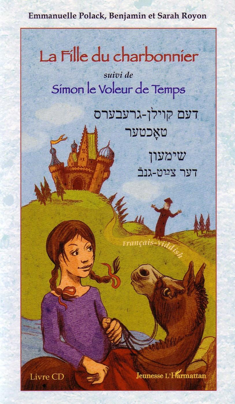FILLE DU CHARBONNIER (LIVRE CD) SUIVI DE SIMON LE VOLEUR DE TEMPS