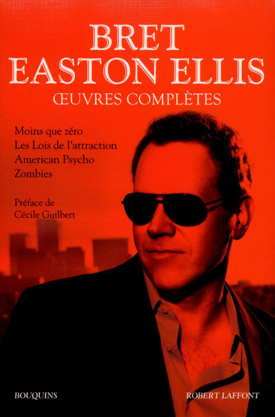 OEUVRES COMPLETES - TOME 1 - BRET EASTON ELLIS