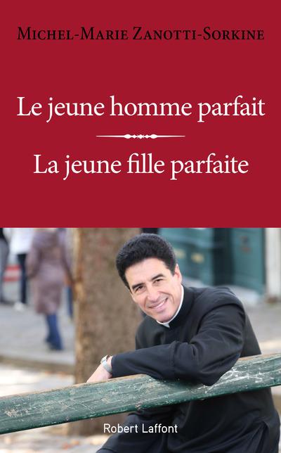 LE JEUNE HOMME PARFAIT / LA JEUNE FILLE PARFAITE