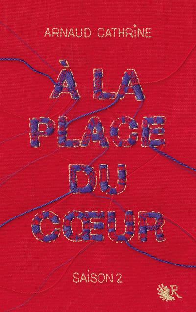 A LA PLACE DU COEUR - TOME 2