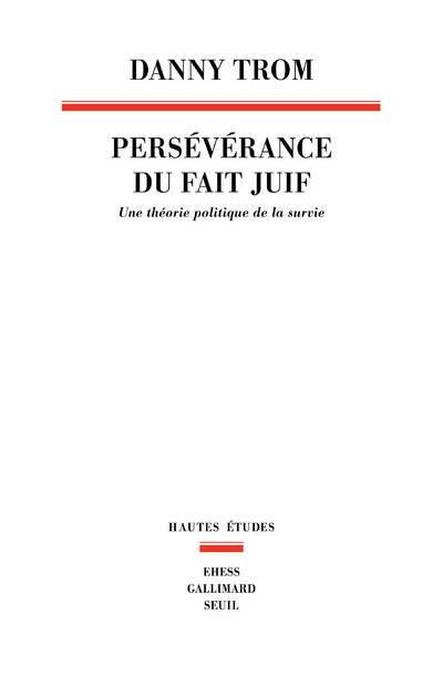 PERSEVERANCE DU FAIT JUIF