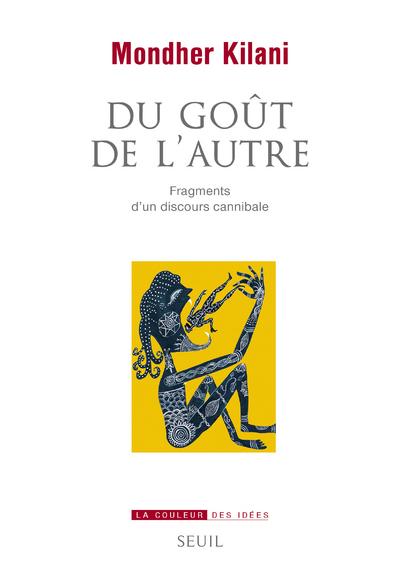 DU GOUT DE L'AUTRE