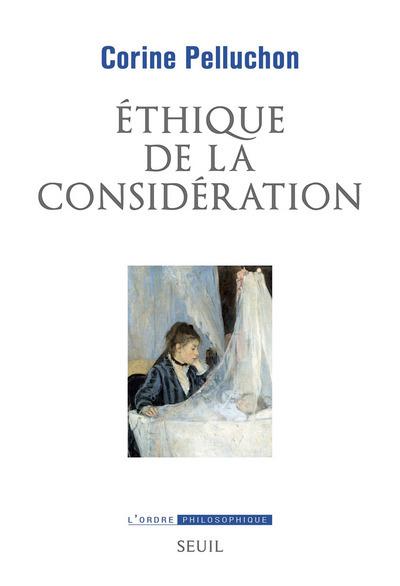 ETHIQUE DE LA CONSIDERATION