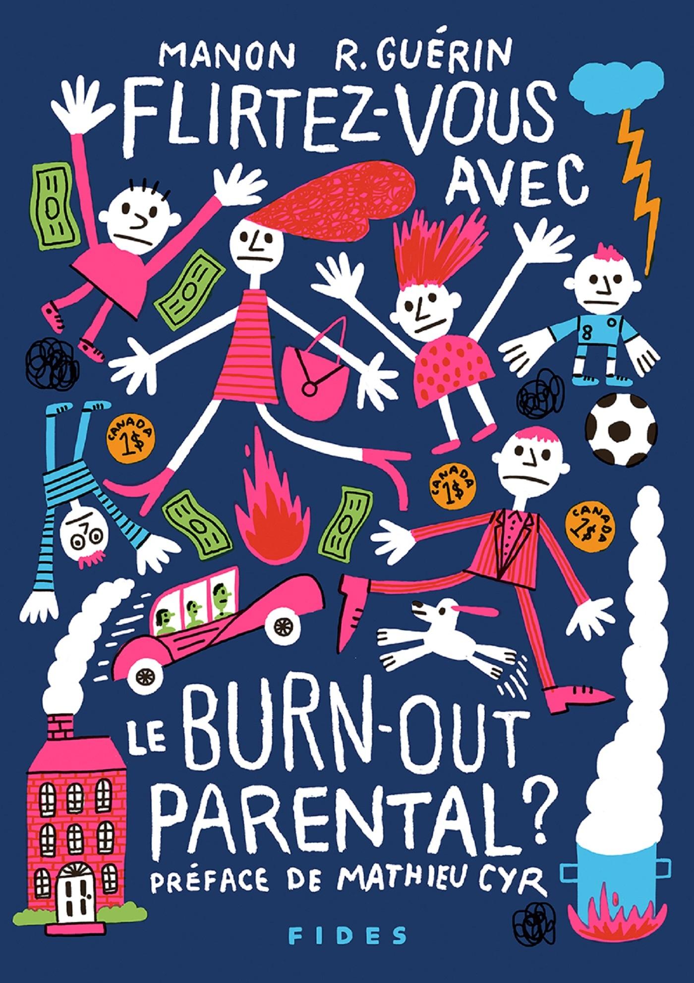 FLIRTEZ-VOUS AVEC LE BURN-OUT PARENTAL