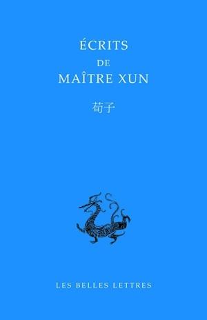 ECRITS DE MAITRE XUN/XUNZI