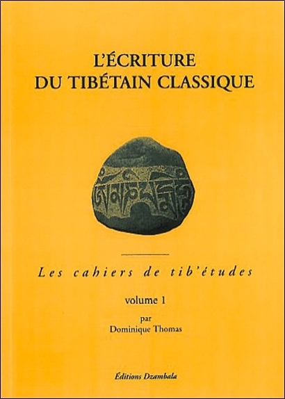 ECRITURE DU TIBETAIN - T.1