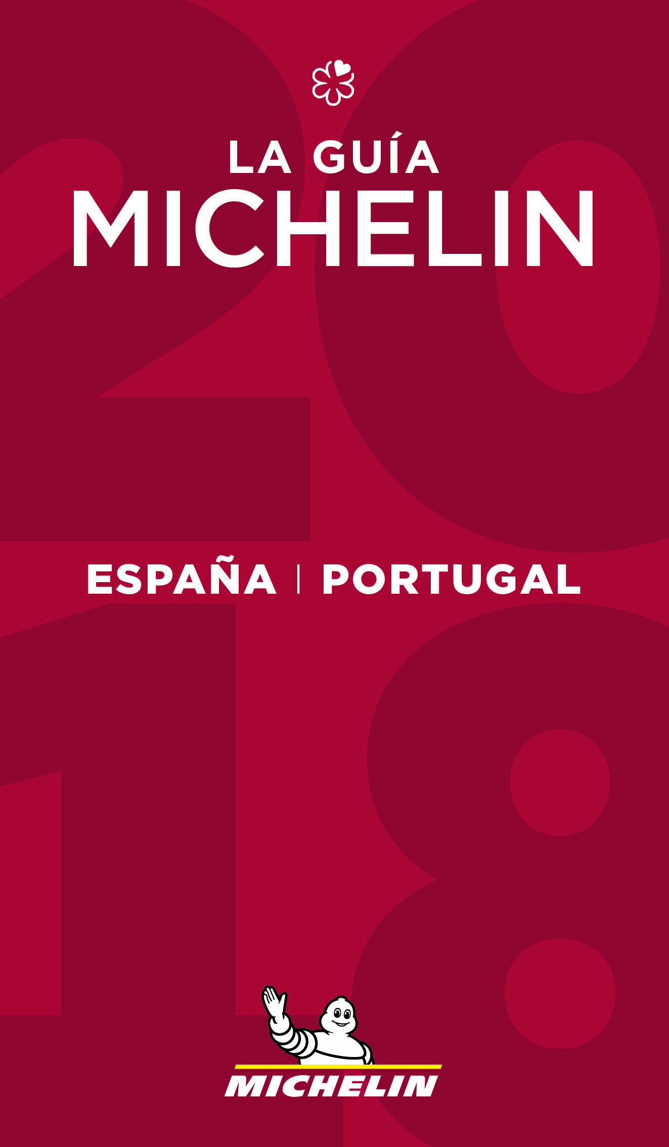 ESPANA & PORTUGAL 2018 - LA GUIA MICHELIN 2018