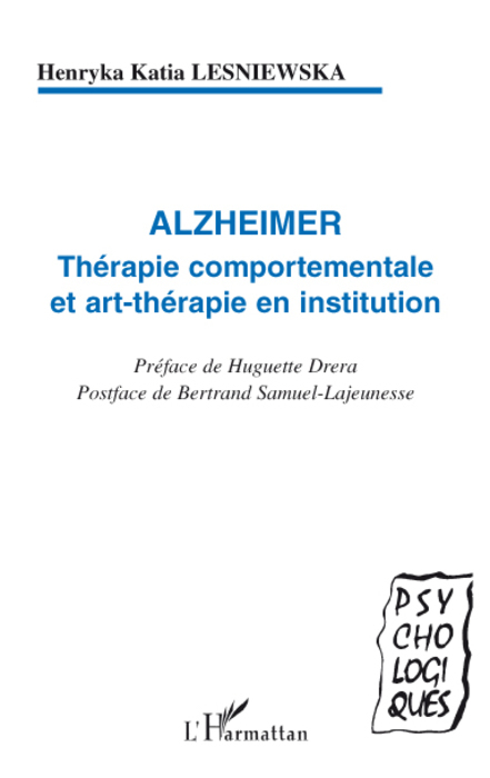 ALZHEIMER THERAPIE COMPORTEMENTALE ET ART-THERAPIE EN
