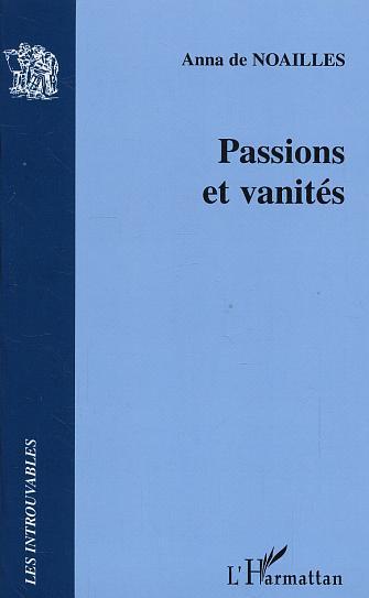 PASSIONS ET VANITES