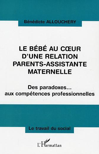 BEBE AU COEUR D'UNE RELATION PARENTS ASSISTANTE MATERN