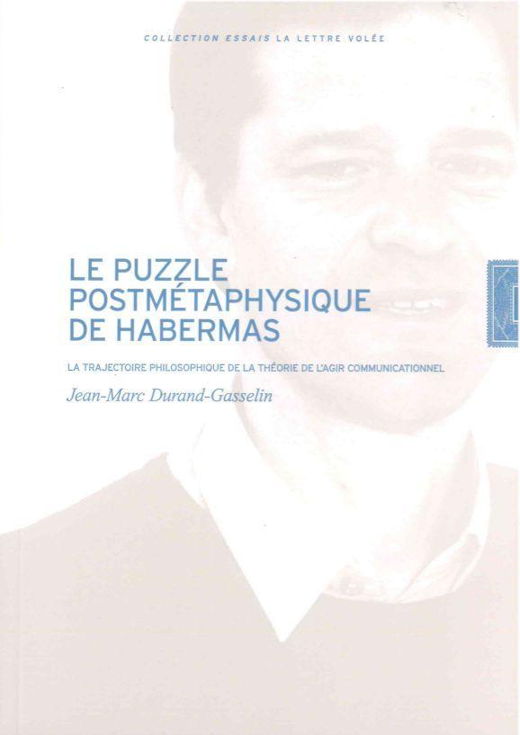PUZZLE POSTMETAPHYSIQUE DE HABERMAS (LE)
