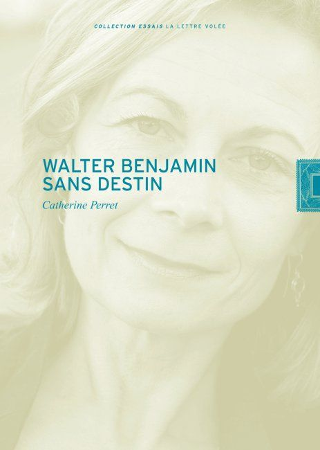 WALTER BENJAMIN SANS DESTIN-