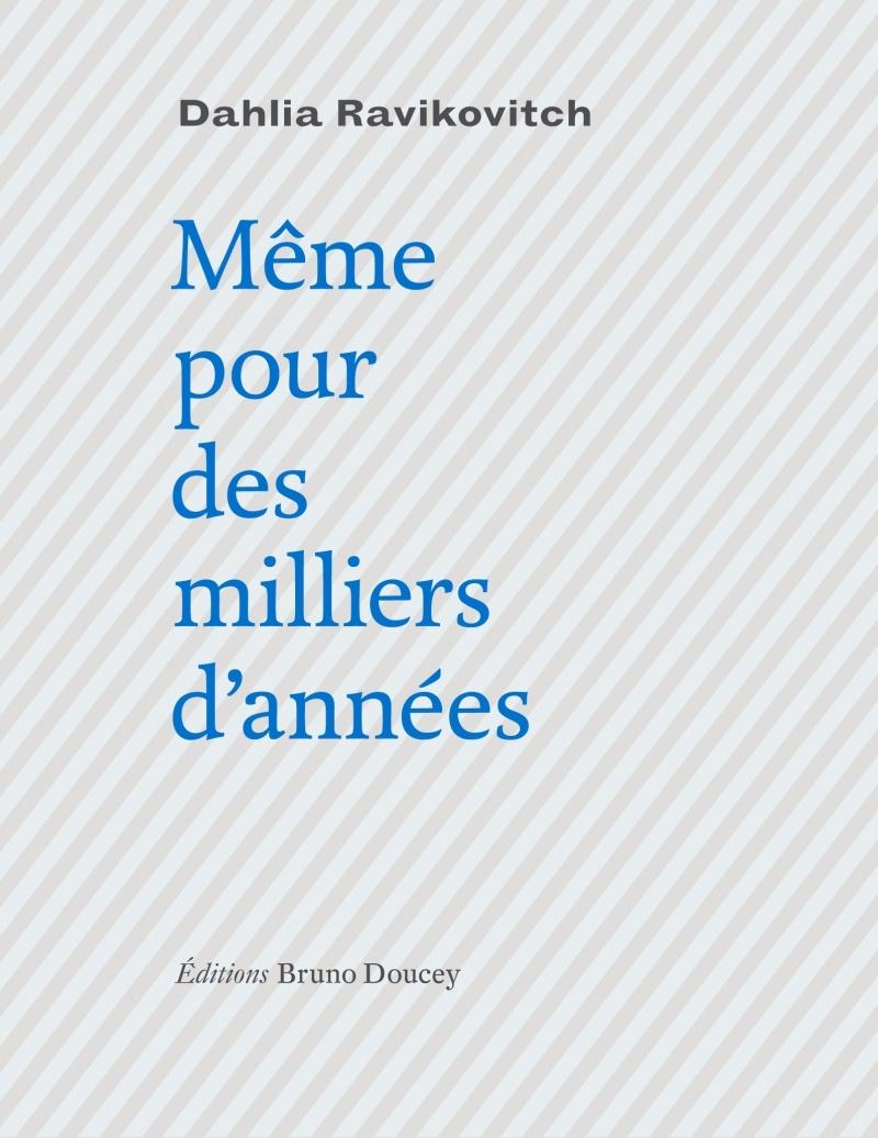 MEME POUR DES MILLIERS D'ANNEES