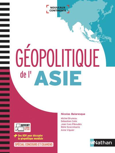 GEOPOLITIQUE DE L'ASIE (NOUVEAUX CONTINENTS) - 2017