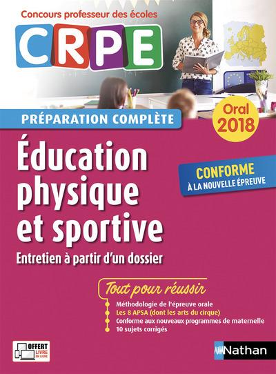 EDUCATION PHYSIQUE ET SPORTIVE - PREPARATION COMPLETE - ORAL - CONCOURS PROFESSEUR DES ECOLES - 2018