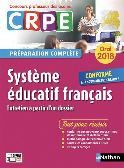 SYSTEME EDUCATIF FRANCAIS - ORAL (PREPARATION COMPLETE) - CONCOURS PROFESSEUR DES ECOLES - 2018