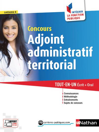 CONCOURS ADJOINT ADMINISTRATIF TERRITORIAL NUMERO 8 CATEGORIE C (INTEGRER LA FONCTION PUBLIQUE) 2017