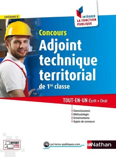 CONCOURS ADJOINT TECHNIQUE TERRITORIAL DE 1ERE CLASSE - N 36 - INTEGRER LA FONCTION PUBLIQUE - 2017