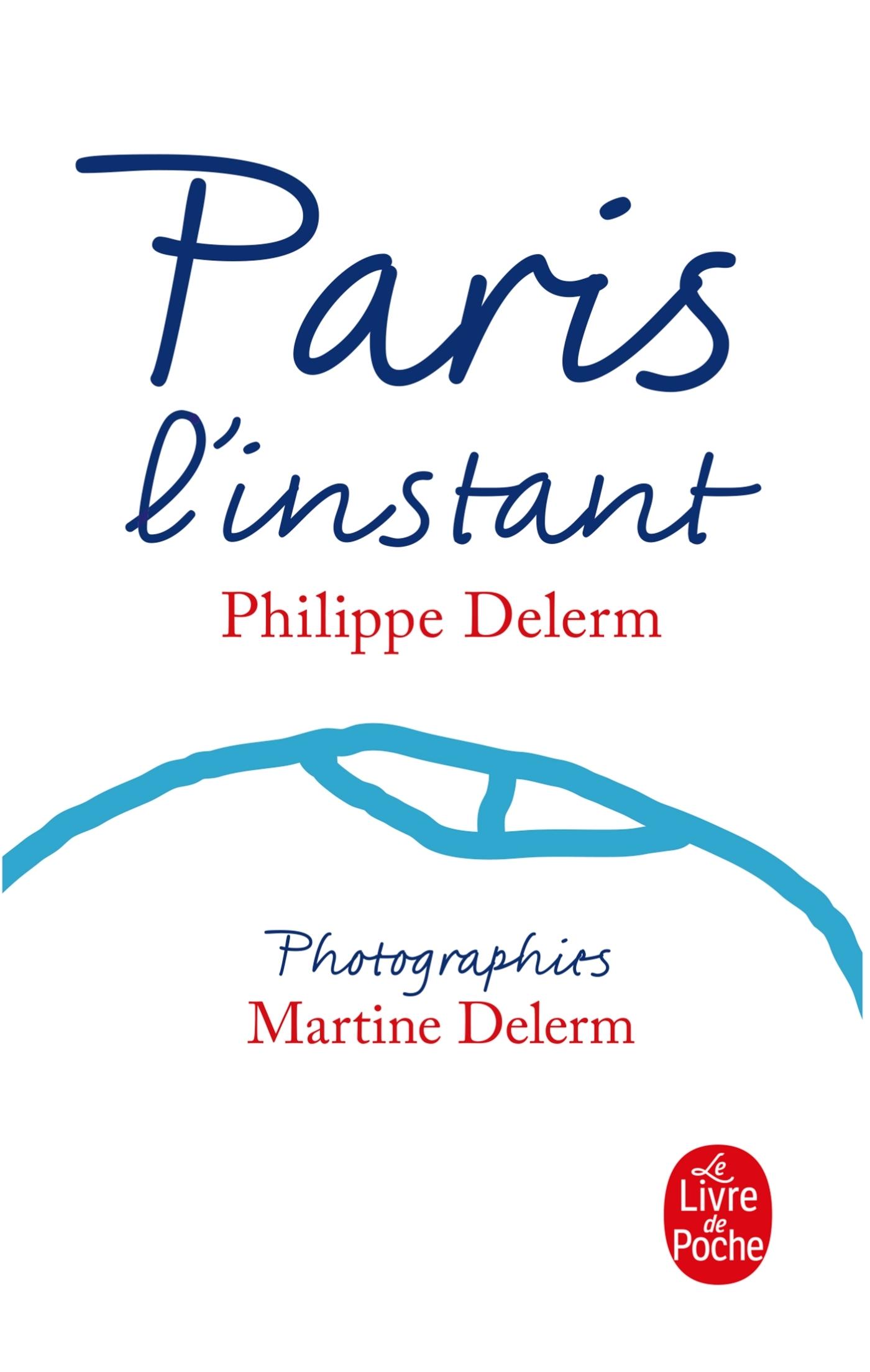 PARIS, L'INSTANT (NOUVELLE EDITION)