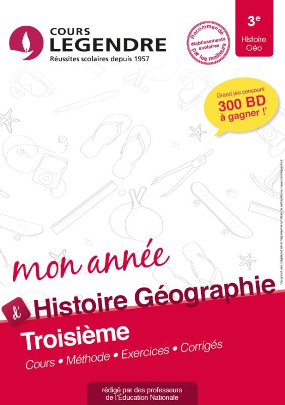 COURS LEGENDRE HISTOIRE GEOGRAPHIE TROISIEME MON ANNEE