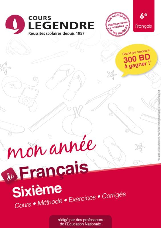 COURS LEGENDRE FRANCAIS SIXIEME MON ANNEE