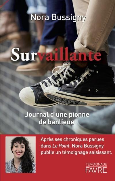 SURVAILLANTE - JOURNAL D'UNE PIONNE DE BANLIEUE
