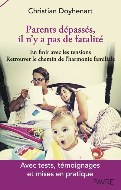 PARENTS DEPASSES, IL N'Y A PAS DE FATALITE