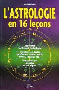 ASTROLOGIE EN 16 LECONS