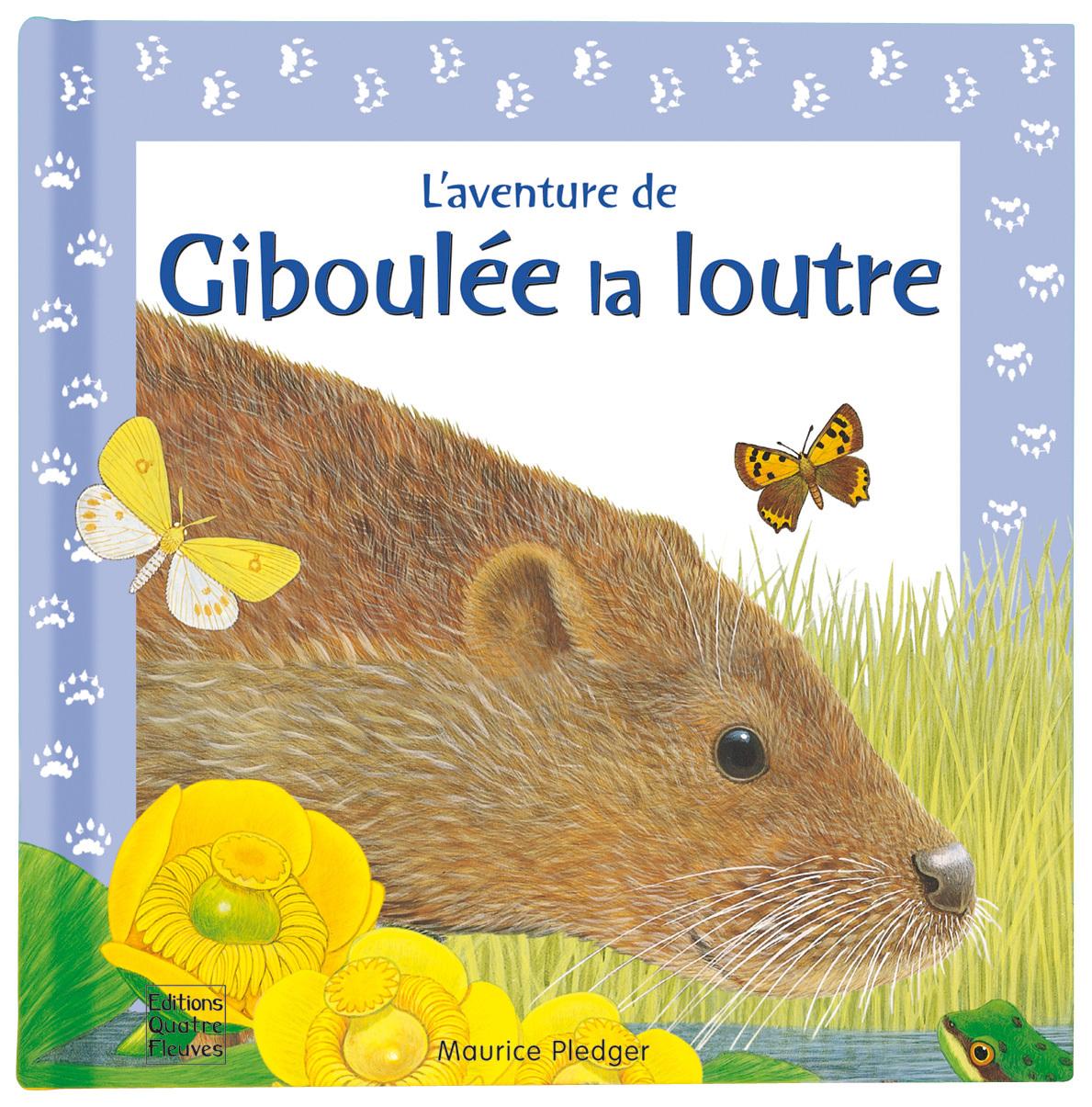 GIBOULEE LA LOUTRE