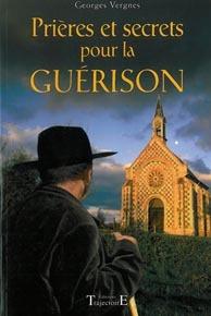 PRIERES ET SECRETS DE GUERISON