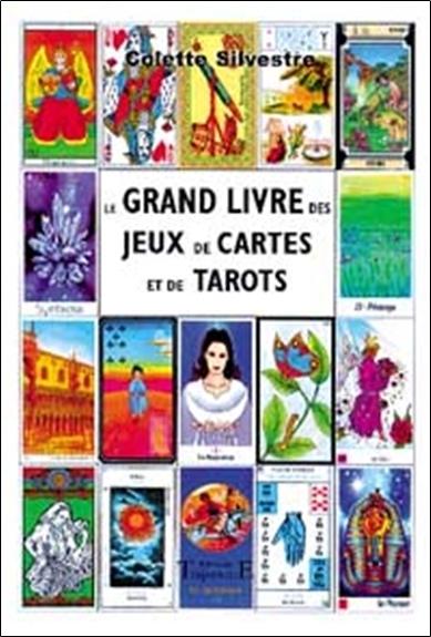 GRAND LIVRE DES JEUX DE CARTES ET DE TAROTS