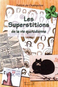 SUPERSTITIONS DE LA VIE QUOTIDIENNE