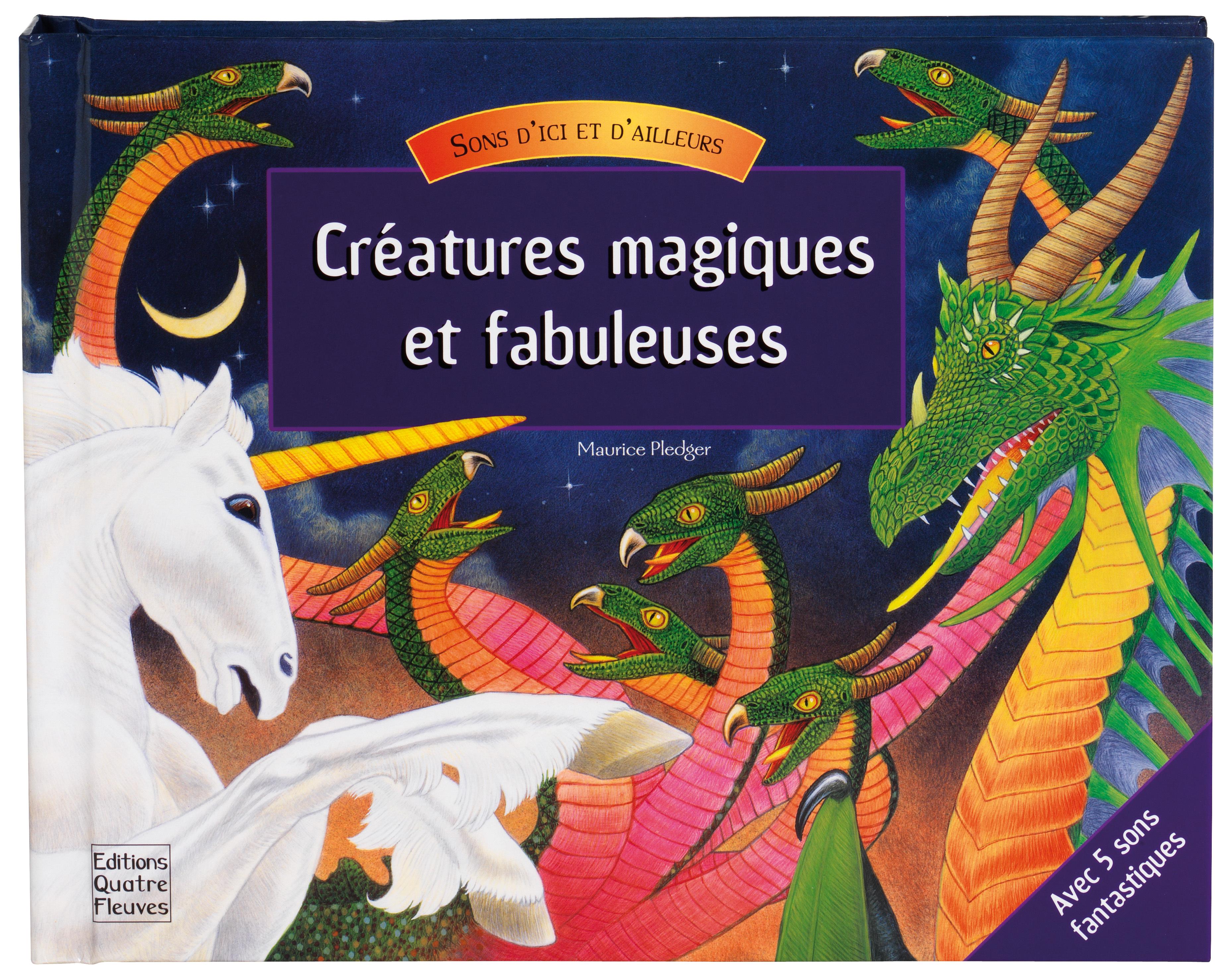 CREATURES MAGIQUES ET FABULEUSES