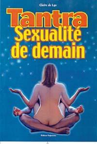 TANTRA. SEXUALITE DE DEMAIN