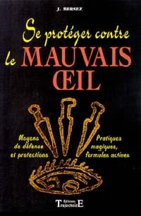SE PROTEGER CONTRE LE MAUVAIS OEIL
